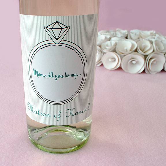 Bride to Be wine label asking Mom to be matron of honor.