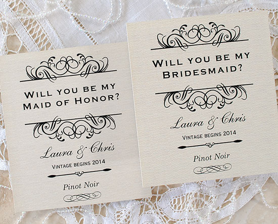 Custom Wine Labels asking Will you be my bridesmaid and Will you be my maid of honor.