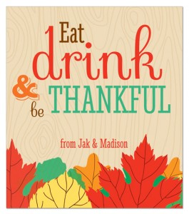 Eat, Drink and Be Thankful wine label for the holidays