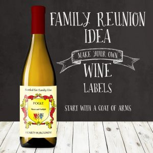 Family reunion idea - custom wine labels with family crest