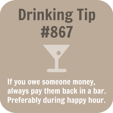 Drinking Tip #867