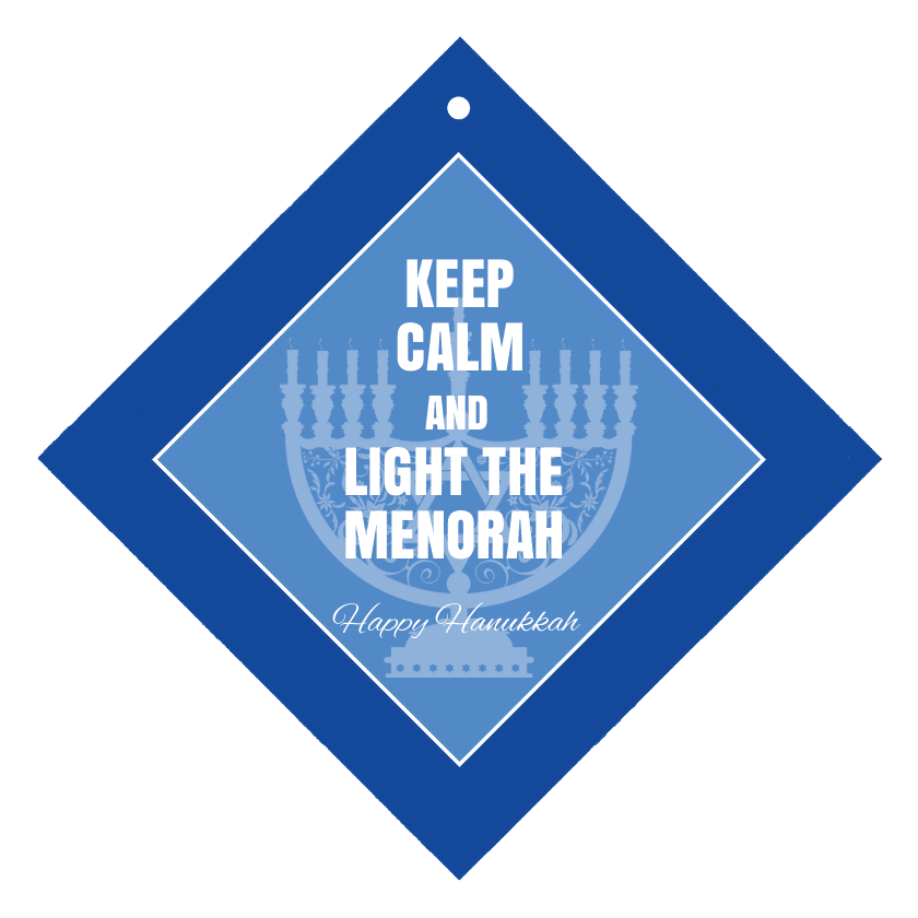Keep Calm & Light the Menorah