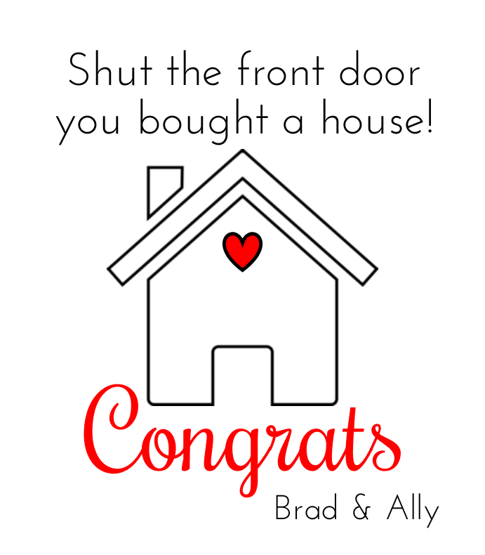 Shut The Front Door Wine Label By BottleYourBrand - Shut the front door