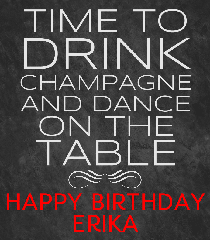 Drink Champagne and Dance