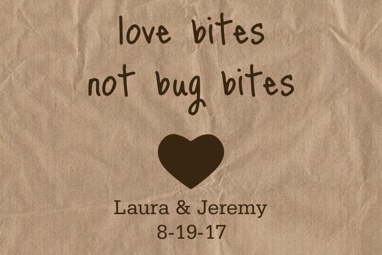 Love Bites Not Bug Bites