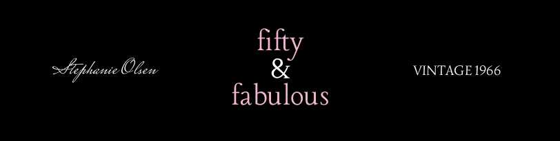 Fifty & Fabulous