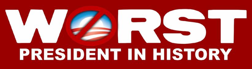Anti Obama Worst President In History