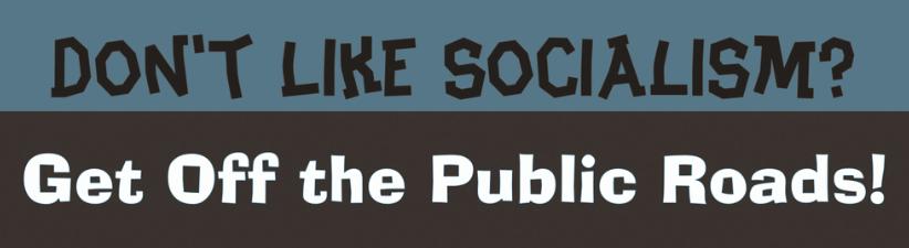 Dont Like Socialism