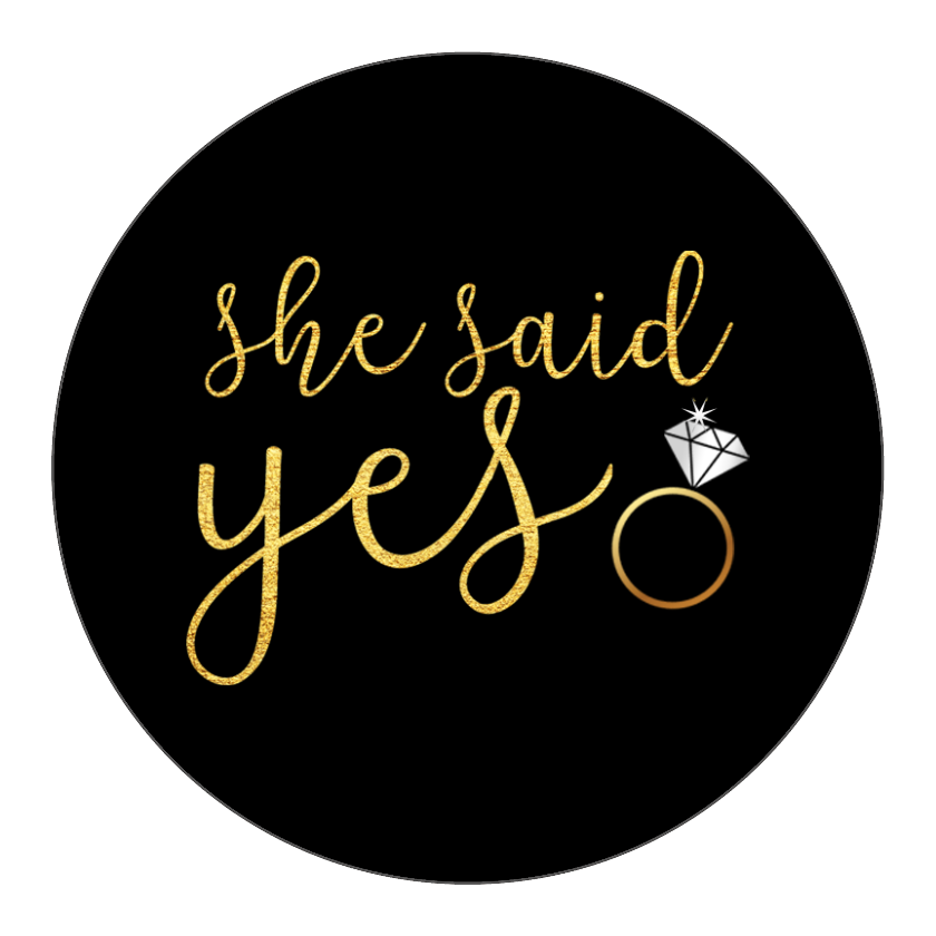 She Said Yes Circle Sticker By Bottleyourbrand