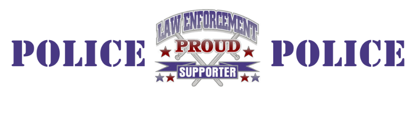 Law Enforcement Proud