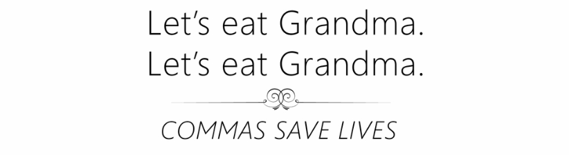 Lets Eat Grandma Commas Save Lives
