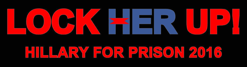Lock Her Up Hillary For Prison