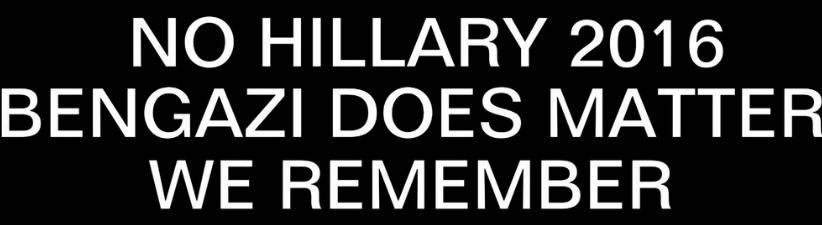 No Hillary Bengazi Matters