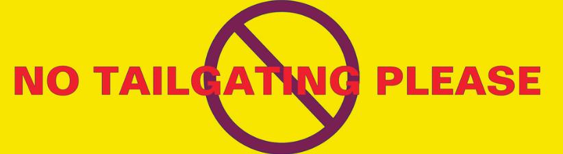 No Tailgating