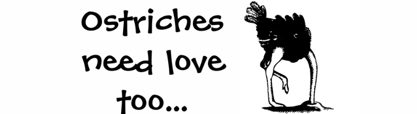 Ostriches Need Love