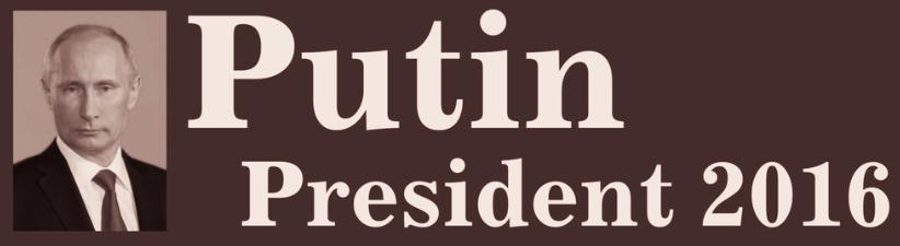 Putin For President 2016