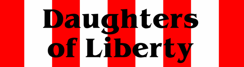 The Daughters Of Liberty