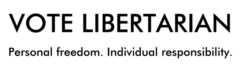 Vote Libertarian Personal Freedom Individual