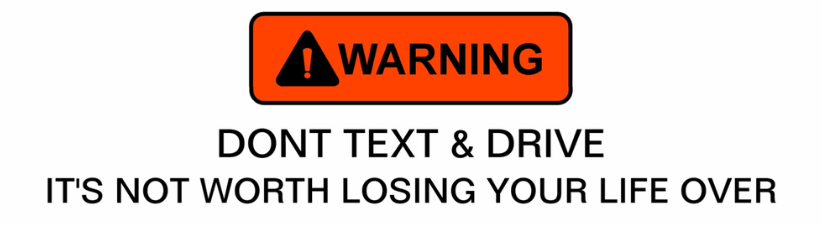 Warning Dont Text Drive