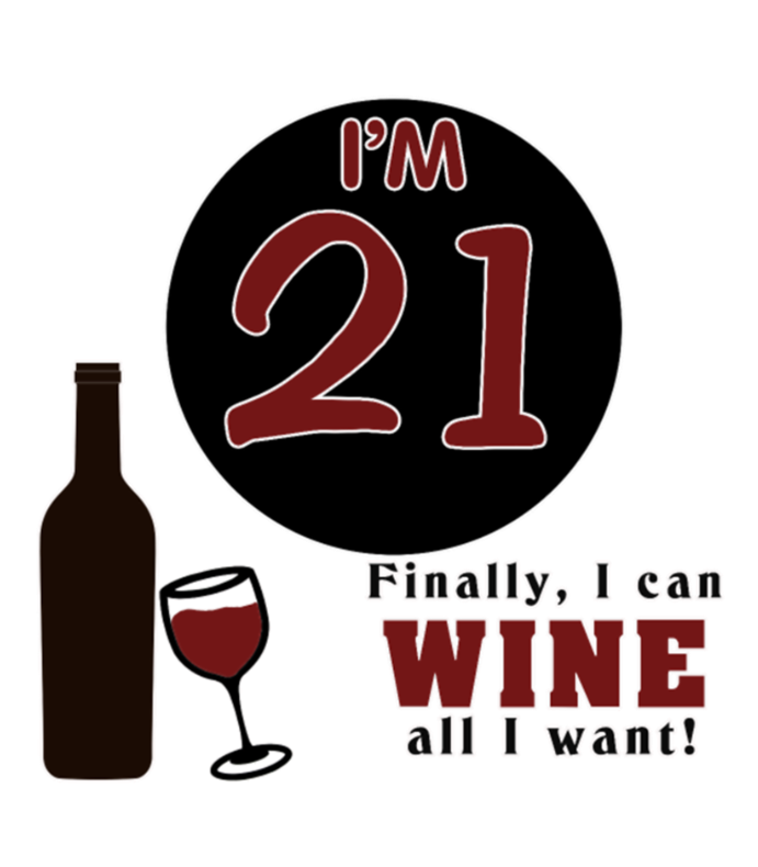 21st Birthday Wine All I Want