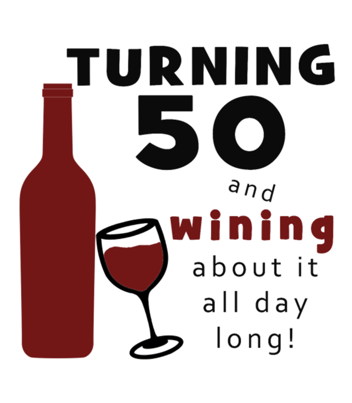 50th Birthday Wine Funny
