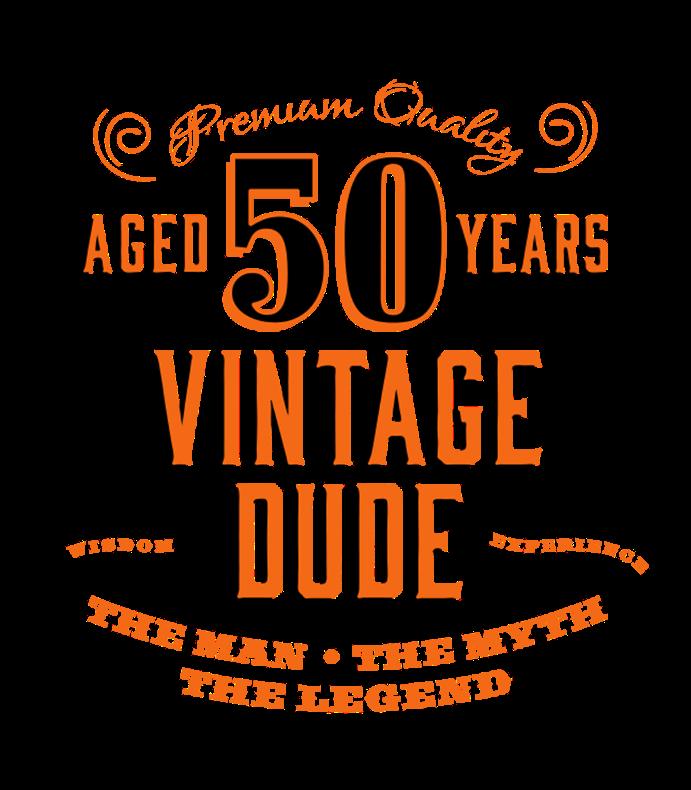 50th Vintage Dude