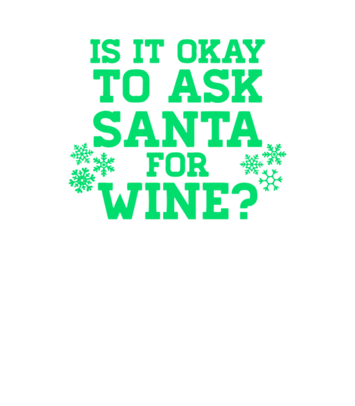 Ask Santa For Wine
