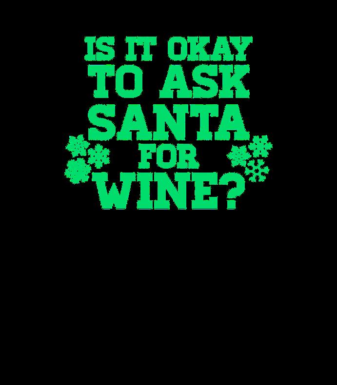 Ask Santa For Wine