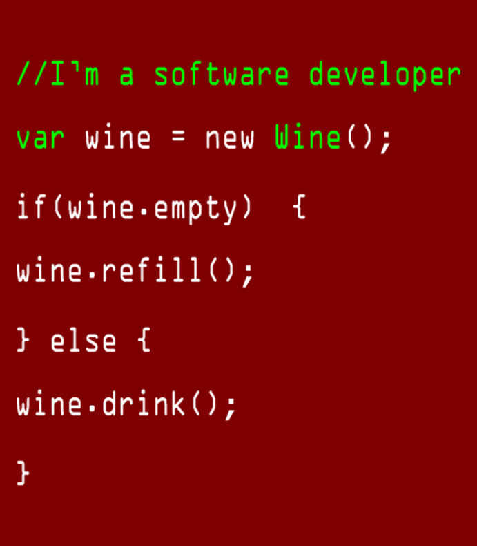 Im A Software Developer New Wine Refill Drink