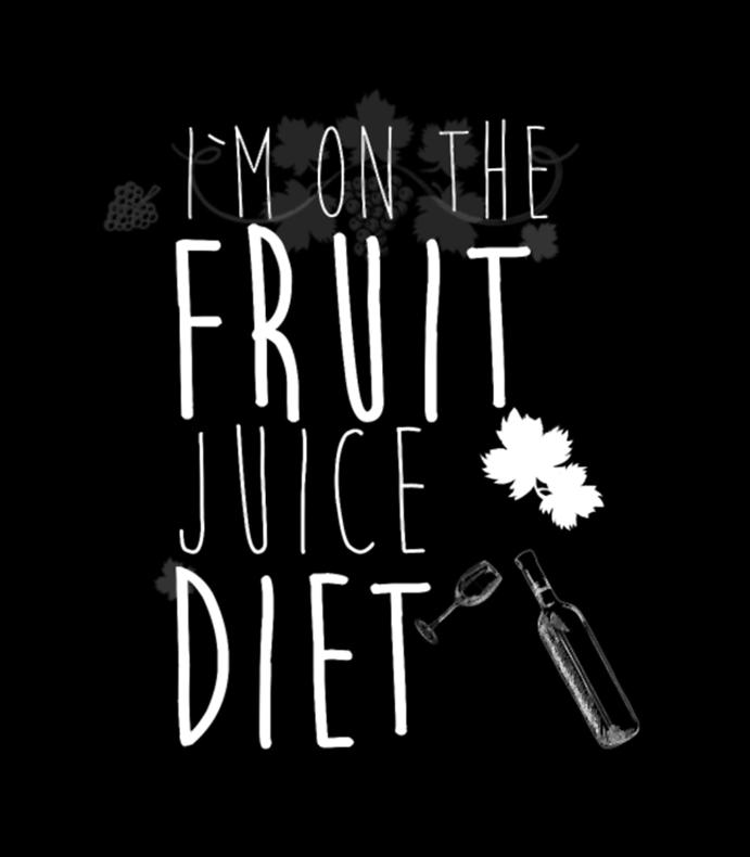 Im On The Fruit Juice Diet