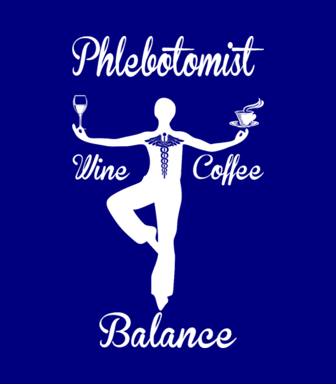 Phlebotomist Wine Coffee Balance
