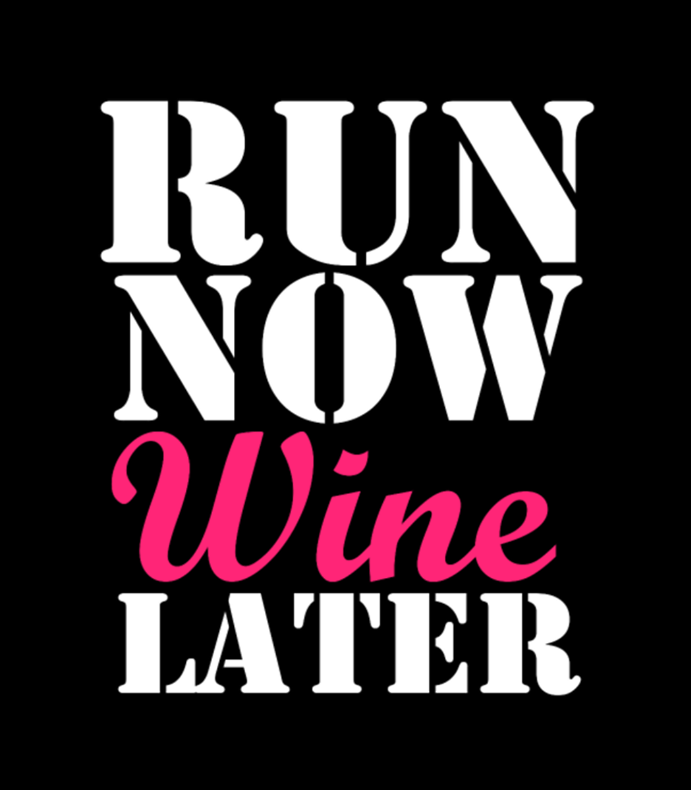 Run Now Wine Later Funny