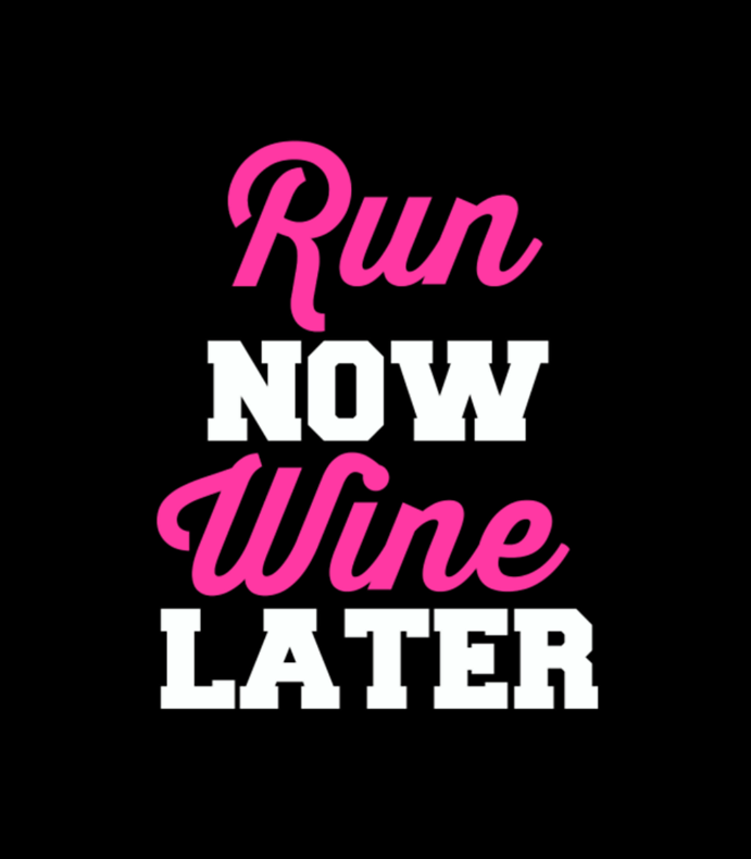 Run Now Wine Later Png