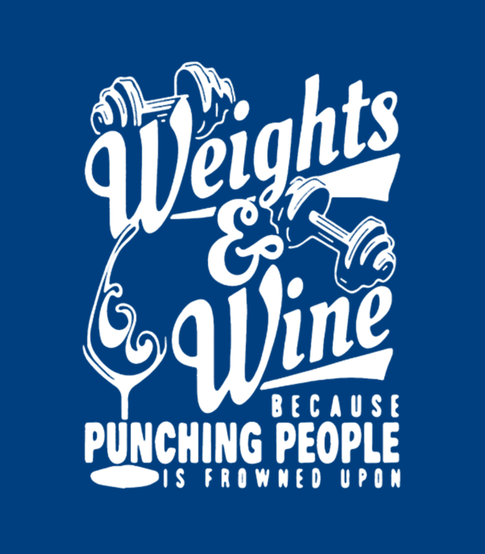Weightlifting And Wine