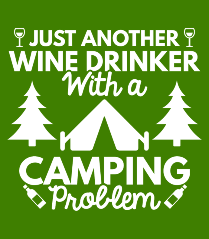 Wine Drinker Camping