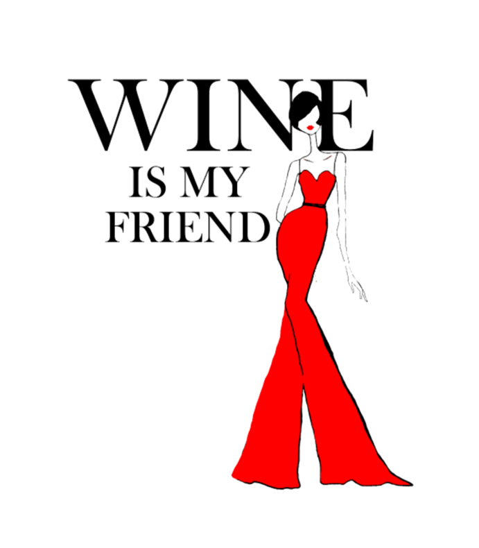Wine Is My Friend