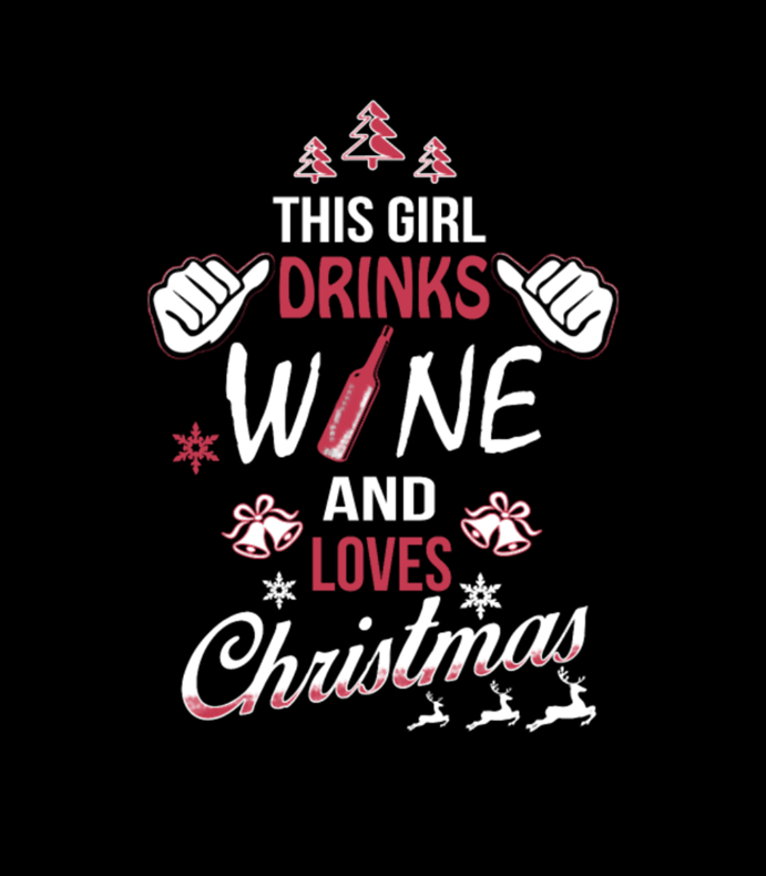Wine This Girl Drinks Wine And Loves Christmas