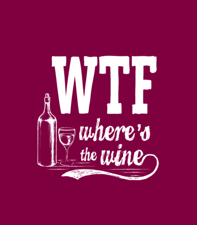 Wtf Wheres The Wine