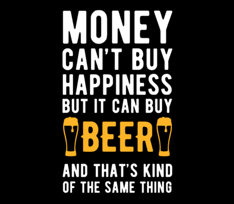 Beer Money Cant Buy Gift For Beer Lovers
