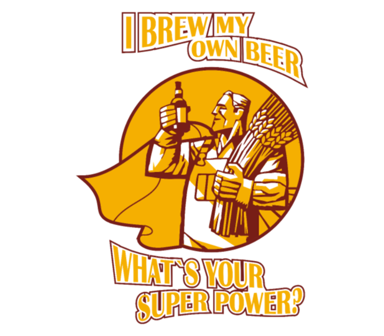 Brew My Own Beer Whats Your Superpower