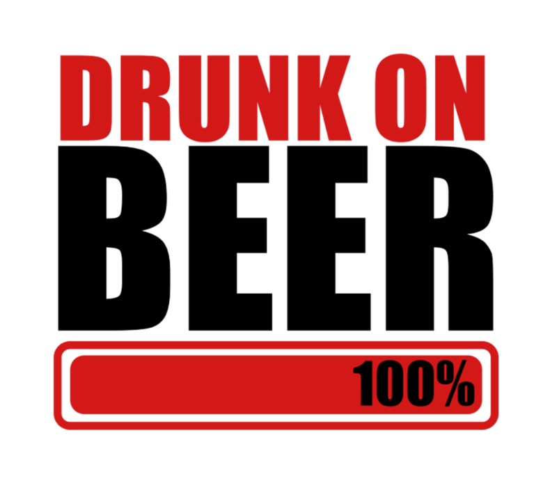 Drunk On Beer 100%