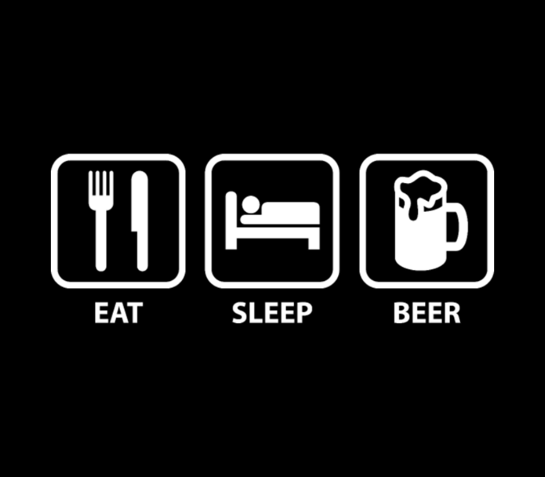 Eat Sleep Beer