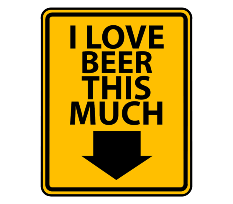Funny I Love Beer