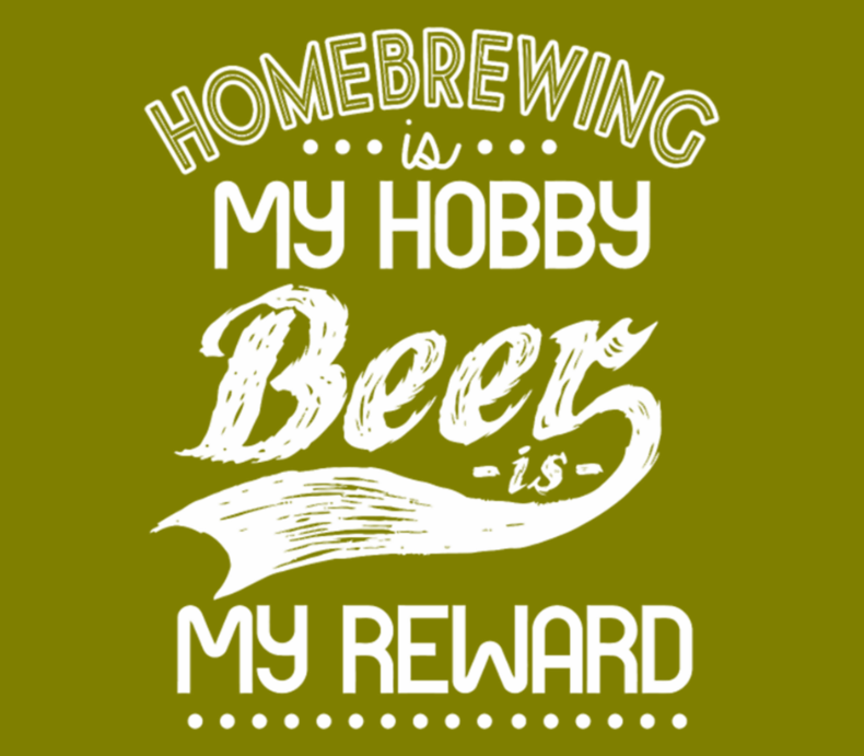 Homebrewing Is My Hobby Beer Is My Reward