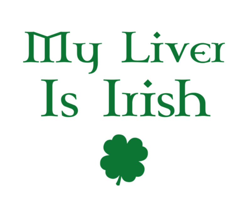 My Liver Is Irish