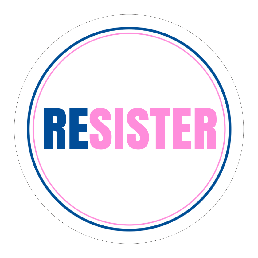 Resister Feminism Women Against Trump