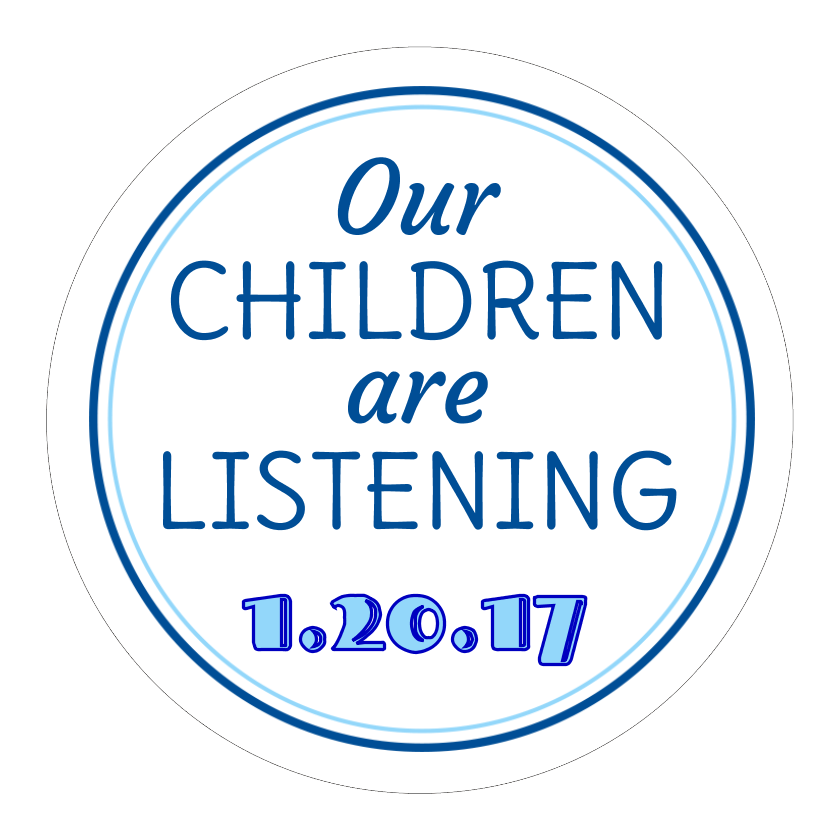 Our Children Are Listening Anti-Trump