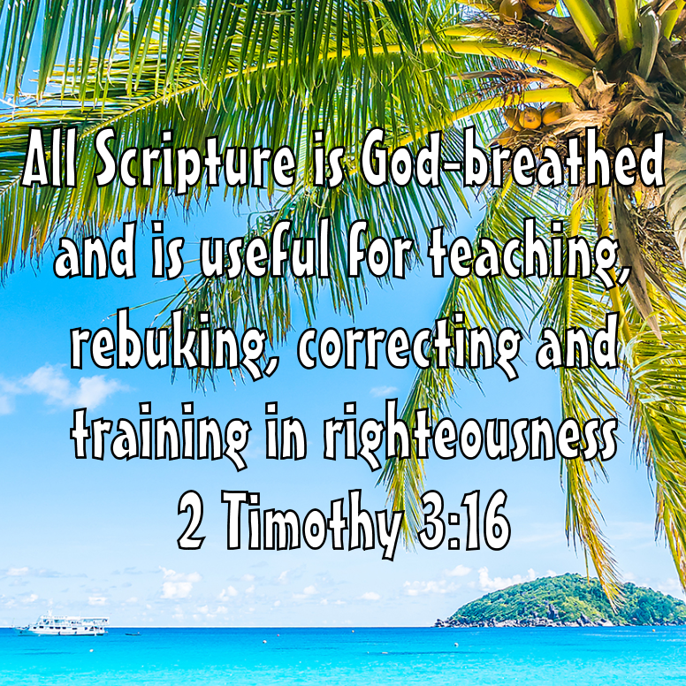 2 Timothy 3 All Scripture Is God Breathed