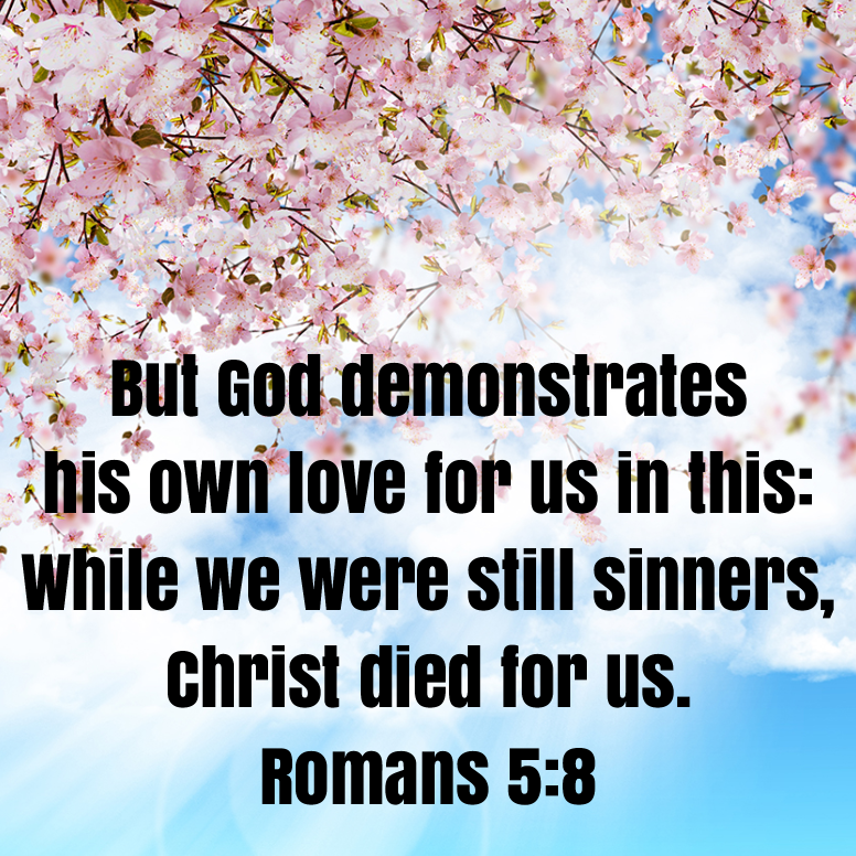 Romans 5 But God Demonstrates