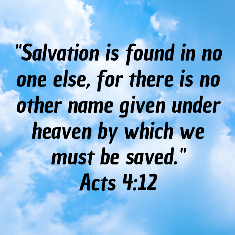 Acts 4 Salvation Ss Found In No One Else